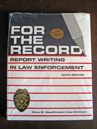 For the Record Report Writing for Law Enforcement  2008 edition cover