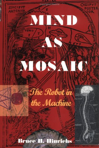 Mind as Mosaic The Robot in the Machine  2000 edition cover
