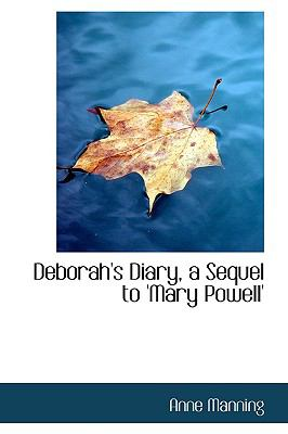 Deborah's Diary, a Sequel to 'Mary Powell'  2009 edition cover