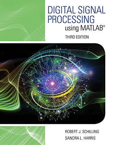 Digital Signal Processing Using MATLAB  3rd 2017 (Revised) 9781305635197 Front Cover