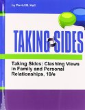 Taking Sides: Clashing Views in Family and Personal Relationships 10th 2014 edition cover