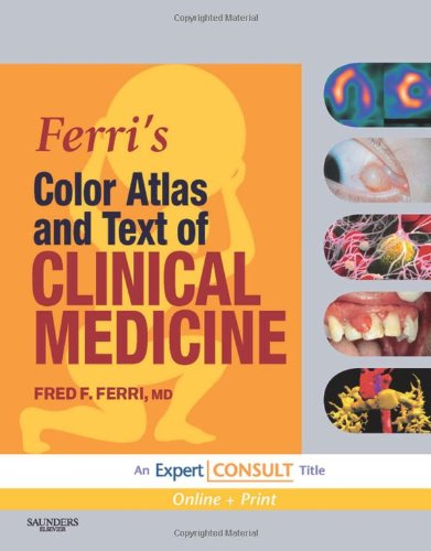 Ferri's Color Atlas and Text of Clinical Medicine Expert Consult - Online and Print  2009 edition cover