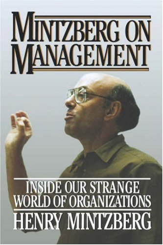 Mintzberg on Management Inside Our Strange World of Organizations  1989 edition cover