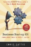 Business Startup 101 From Great Idea to Profit... Quick! N/A edition cover