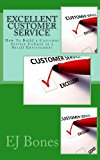 Excellent Customer Service How to Build a Customer Service Culture in a Retail Environment N/A 9781491273197 Front Cover
