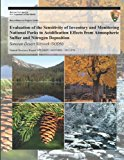 Evaluation of the Sensitivity of Inventory and Monitoring National Parks to Acidification Effects from Atmospheric Sulfur and Nitrogen Deposition Sonoran Desert Network (SODN) N/A 9781493703197 Front Cover