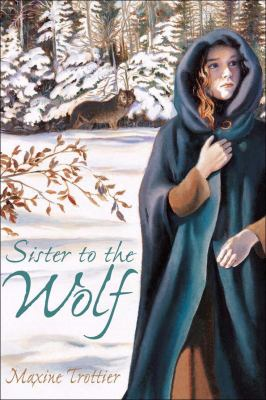 Sister to the Wolf   2004 9781553375197 Front Cover