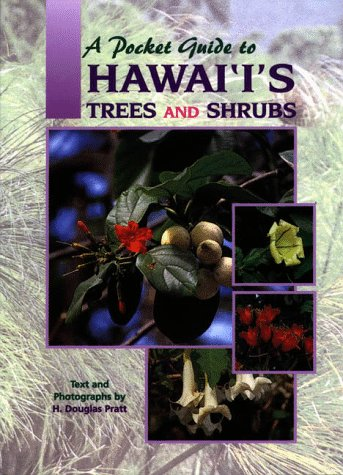 Pocket Guide to Hawaii's Trees and Shrubs N/A edition cover