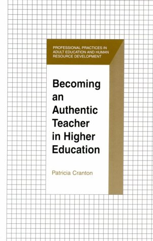 Becoming an Authentic Teacher in Higher Education   2001 edition cover