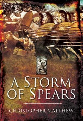Storm of Spears Understanding the Greek Hoplite in Action N/A edition cover