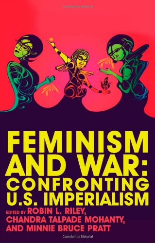 Feminism and War Confronting U. S. Imperialism  2008 edition cover