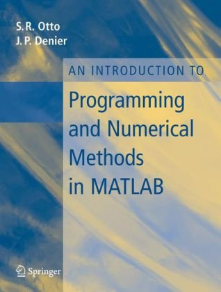 Introduction to Programming and Numerical Methods in MATLAB   2005 edition cover