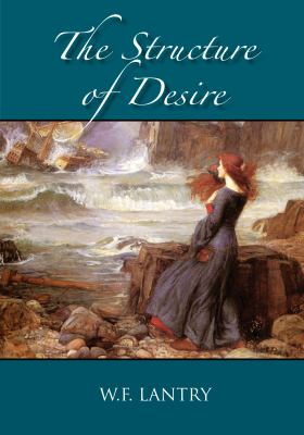Structure of Desire   2012 9781935656197 Front Cover