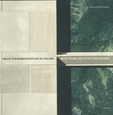 New Stone Architecture in Italy   2004 9783764371197 Front Cover