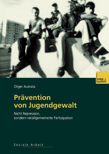 Pr�vention Von Jugendgewalt   2003 9783810038197 Front Cover