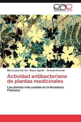 Actividad Antibacteriana de Plantas Medicinales  N/A 9783847362197 Front Cover