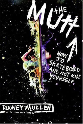 Mutt How to Skateboard and Not Kill Yourself  2004 edition cover