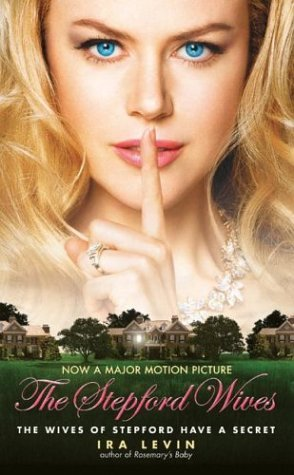 Stepford Wives  Movie Tie-In  9780060738198 Front Cover