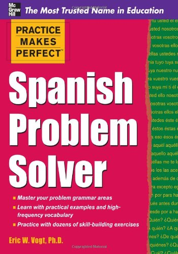 Practice Makes Perfect Spanish Problem Solver   2012 9780071756198 Front Cover