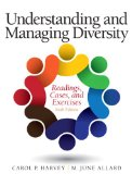 Understanding and Managing Diversity: Readings, Cases, and Exercises  2014 9780133548198 Front Cover