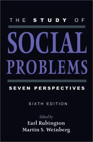 Study of Social Problems Seven Perspectives 6th 2003 (Revised) 9780195142198 Front Cover