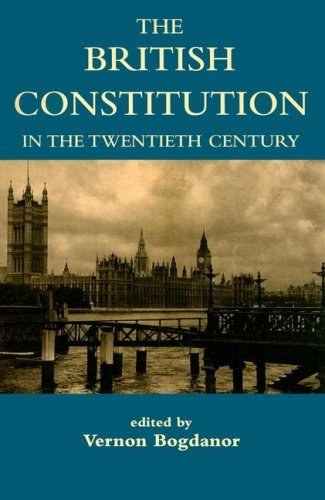 British Constitution in the Twentieth Century   2004 9780197263198 Front Cover
