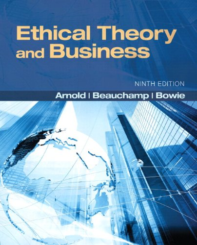 Ethical Theory and Business  9th 2013 edition cover