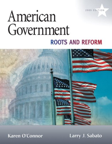 American Government Roots and Reform 10th 2009 edition cover