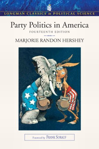 Party Politics in America  14th 2011 9780205793198 Front Cover