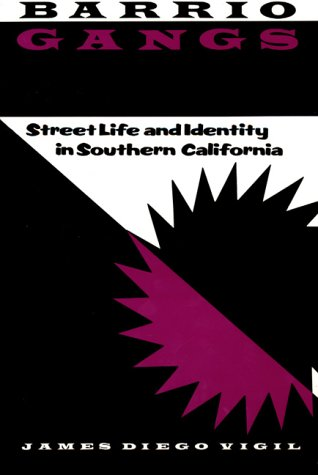 Barrio Gangs Street Life and Identity in Southern California  1988 edition cover