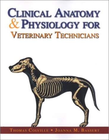 Clinical Anatomy and Physiology for Veterinary Technicians   2001 edition cover