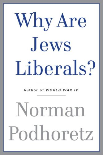 Why Are Jews Liberals?   2009 edition cover