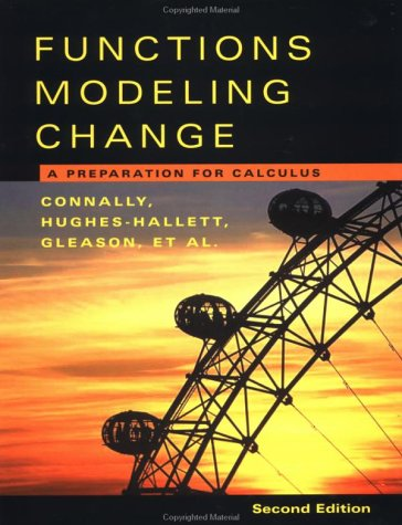 Functions Modeling Change A Preparation for Calculus 2nd 2004 (Revised) 9780471266198 Front Cover