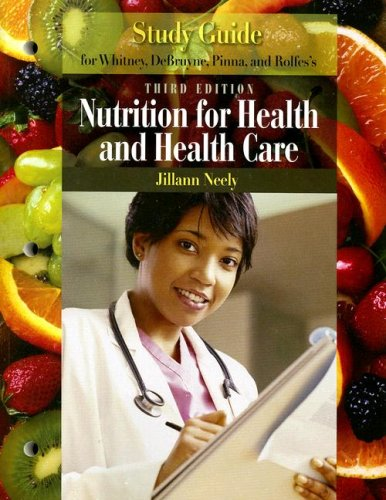 Nutrition for Health and Healthcare  3rd 2007 (Student Manual, Study Guide, etc.) 9780495125198 Front Cover