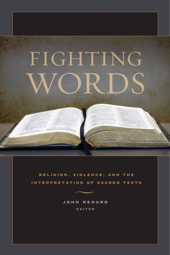 Fighting Words Religion, Violence, and the Interpretation of Sacred Texts  2012 edition cover