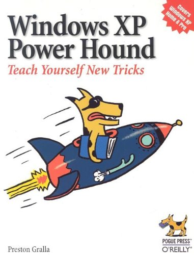 Windows XP Power Hound Teach Yourself New Tricks  2004 9780596006198 Front Cover