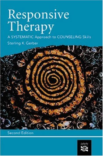 Responsive Therapy A Systematic Approach to Counseling Skills 2nd 2003 edition cover
