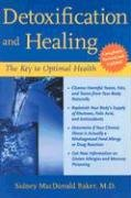Detoxification and Healing The Key to Optimal Health 2nd 2004 (Revised) edition cover