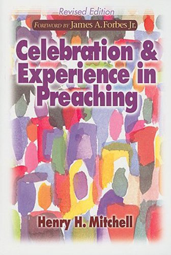 Celebration and Experience in Preaching   2008 edition cover