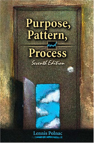 Purpose, Pattern and Process 7th 2005 (Revised) 9780757520198 Front Cover