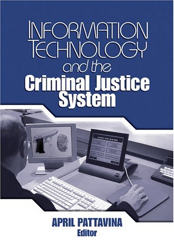 Information Technology and the Criminal Justice System   2005 edition cover