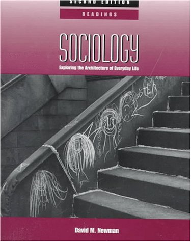Sociology Exploring the Architecture of Everyday Life: Readings 2nd 1997 9780761985198 Front Cover