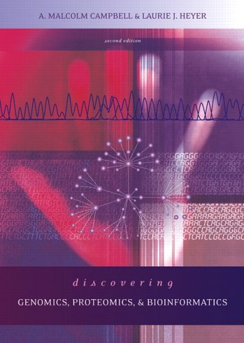 Discovering Genomics, Proteomics and Bioinformatics  2nd 2007 (Revised) 9780805382198 Front Cover