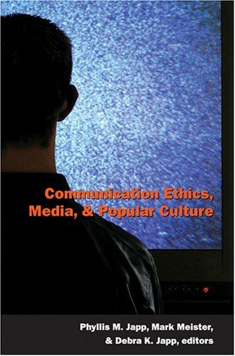 Communication Ethics, Media, and Popular Culture   2005 edition cover