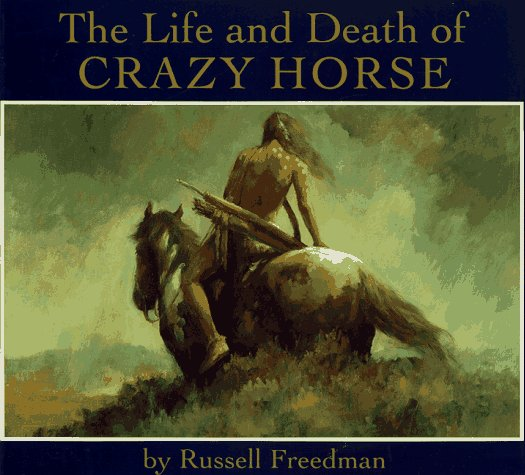 Life and Death of Crazy Horse  Teachers Edition, Instructors Manual, etc. edition cover