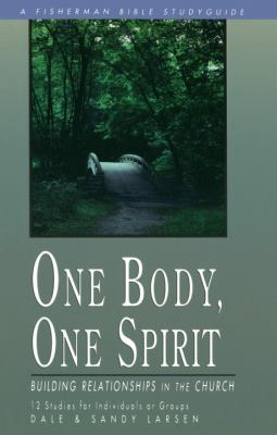 One Body, One Spirit Building Relationships in the Church N/A 9780877886198 Front Cover