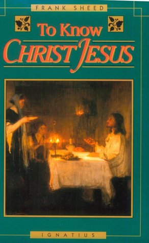 To Know Christ Jesus  Reprint  edition cover