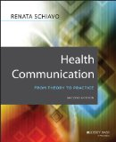 Health Communication From Theory to Practice 2nd 2014 edition cover