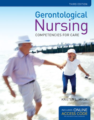 Gerontological Nursing Competencies for Care 3rd 2014 (Revised) 9781284027198 Front Cover