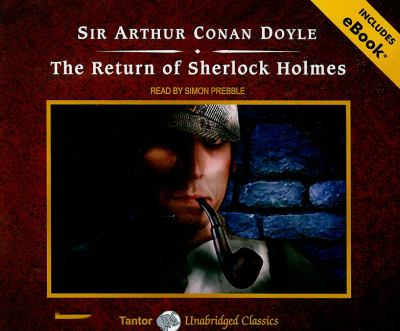 The Return of Sherlock Holmes:  2010 9781400115198 Front Cover